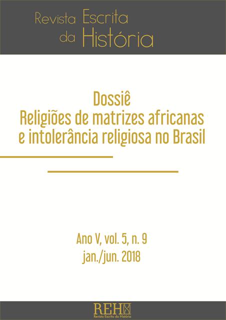 Visualizar Religiões de matrizes africanas e intolerância religiosa no Brasil